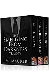 The Emerging From Darkness Trilogy Boxed Set: Seeking Love, Seeking Redemption, and Seeking Hope