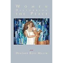 Women Disturbing the Peace