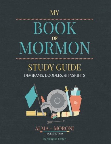 Book of Mormon Study Guide Volume Two