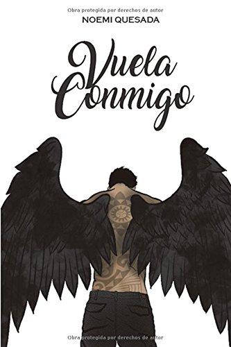 Vuela conmigo (Spanish Edition) [NOEMI QUESADA] (Tapa Blanda)