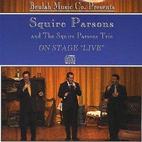 On Stage Live - Squire Parsons & The Squire Parsons Trio