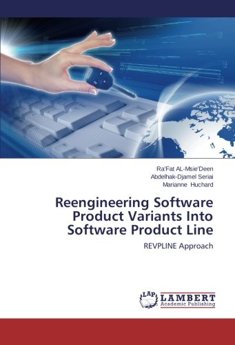 Reengineering Software Product Variants Into Software Product Line: REVPLINE Approach by LAP LAMBERT Academic Publishing