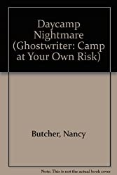 DAY CAMP NIGHTMARE (Ghostwriter: Camp at Your Own Risk)