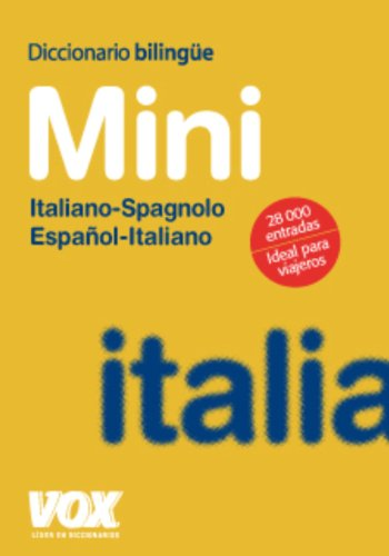 Descargar Libro Diccionario Mini Español-italiano / Italiano-spagnolo Aa.vv.