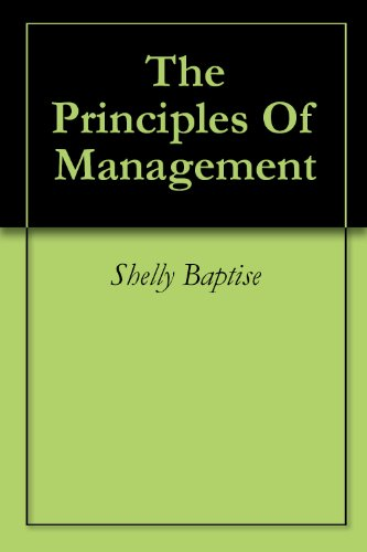 Amazon com: The Principles Of Management eBook: Shelly Baptise