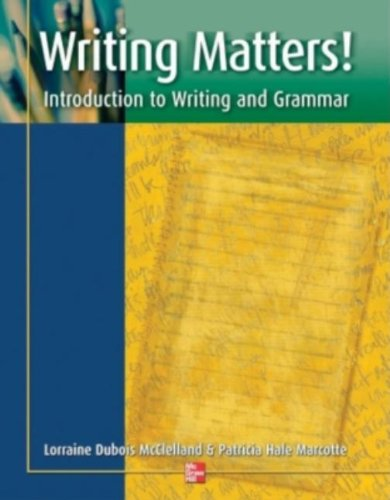 Writing Matters!:Intro.To Writ.+Grammar