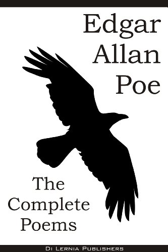 The Complete Poems of Edgar Allan Poe (79 Poems including The Raven, Dream within a Dream, Annabel Lee and others)