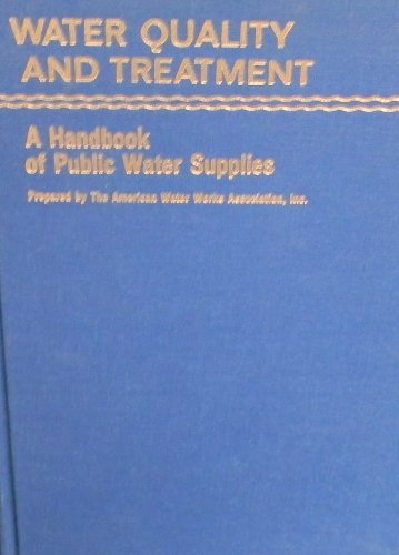 Water Quality And Treatment In Public Water Supplies