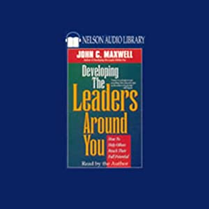 Developing the Leaders Around You Audiobook