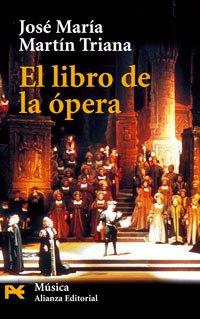 Descargar Libro El Libro De La ópera José María Martín Triana