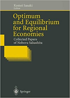 Optimum and Equilibrium for Regional Economies: Collected Papers of Noboru Sakashita