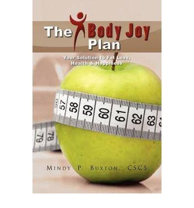 Read Online [ THE BODYJOY PLAN ] By Buxton, Mindy P Cscs ( Author) 2009 [ Paperback ] pdf