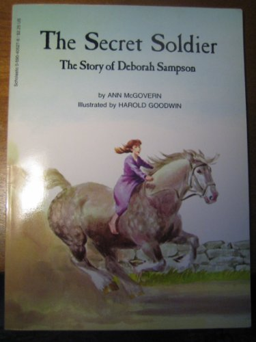 The Secret Soldier: The Story of Deborah Sampson by Ann McGovern (2000-05-03)