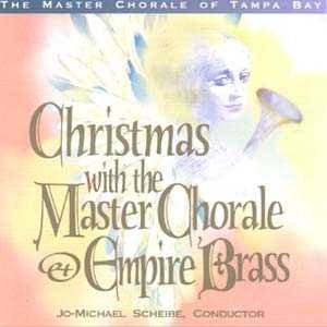 Christmas Brass Empire - Christmas with the Master Chorale and Empire Brass