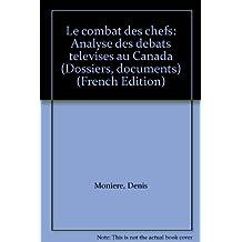 Le combat des chefs : analyse des débats télévisés au Canada