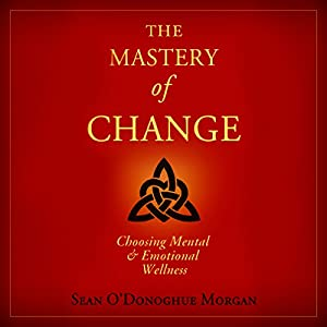 The Mastery of Change Audiobook
