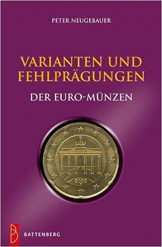 Varianten Und Fehlprägungen Der Euro Münzen Amazonde Peter