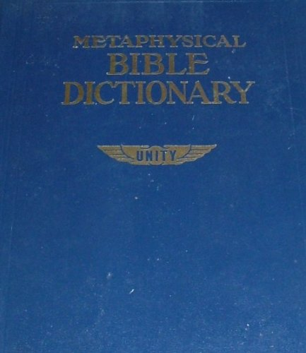 Metaphysical Bible Dictionary, Unity School Of Christianity