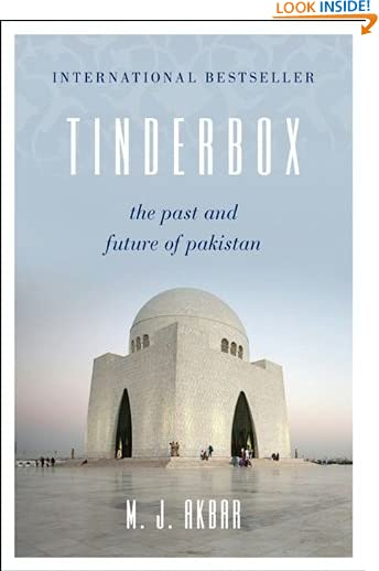 Tinderbox: The Past and Future of Pakistan by M.J. Akbar