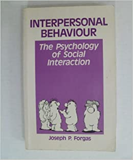 Interpersonal Behaviour, The Psychology of Social Interaction