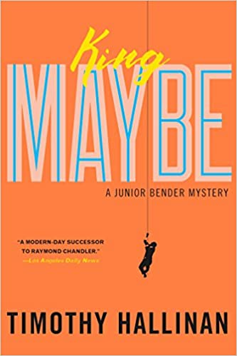 Amazon Com King Maybe A Junior Bender Mystery 9781616958022