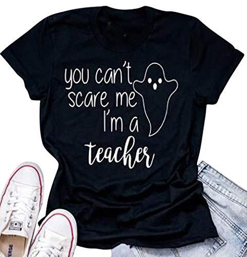 Tee Shirt Blanc Halloween (You Can't Scare Me I'm a Teacher T Shirt Women Halloween Funny Sayings Short Sleeve Tee Top Size XL)