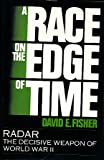 A Race on the Edge of Time, David E. Fisher, 1557781397