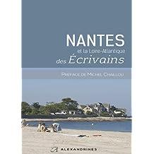 NANTES et la Loire-Atlantique DES ECRIVAINS (Sur les pas des écrivains)