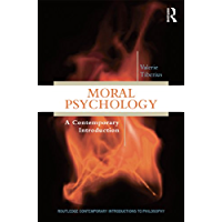 Moral Psychology: A Contemporary Introduction (Routledge Contemporary Introductions to Philosophy) (English Edition)