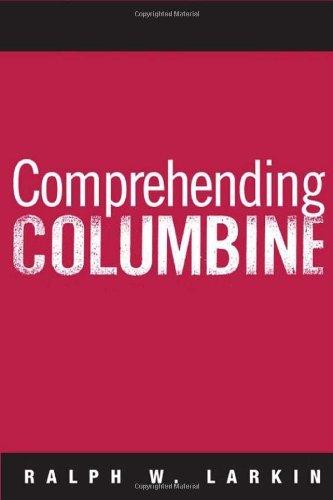 Comprehending Columbine