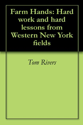 Farm Hands: Hard work and hard lessons from Western New York fields