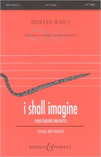 i shall imagine from chansons innocentes 2 part treble choir with piano accompaniment doreen raos choral music experience m 051 46531 6