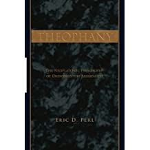 Theophany: The Neoplatonic Philosophy of Dionysius the Areopagite (SUNY series in Ancient Greek Philosophy)