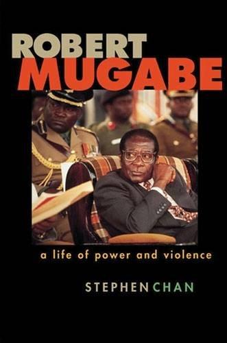 Robert Mugabe: A Life of Power and Violence