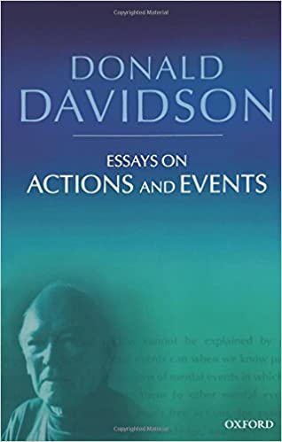 essays on actions and events philosophical essays of donald essays on actions and events philosophical essays of donald davidson 2nd edition