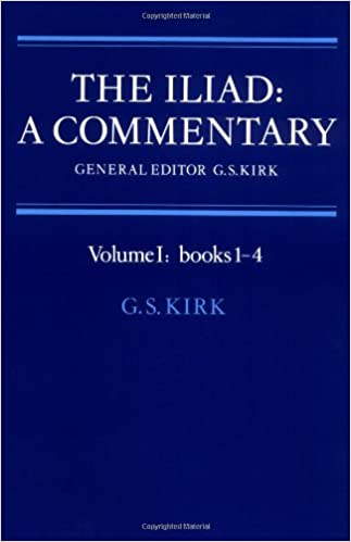 The Iliad: Commentary v1 Bk 1-4: A Commentary: Bks.1-4 v. 1