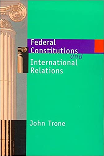 Amazon com: Federal Constitutions and International Relations