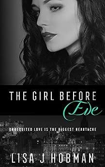 The Girl Before Eve by [Hobman, Lisa J]