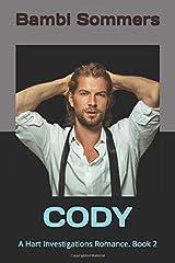 CODY: A Hart Investigations Romance. Book 2 Paperback