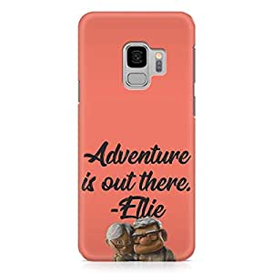Loud Universe Ellie Quote Movie Up Samsung S9 Case Adventure Quote Samsung S9 Cover with 3d Wrap around Edges