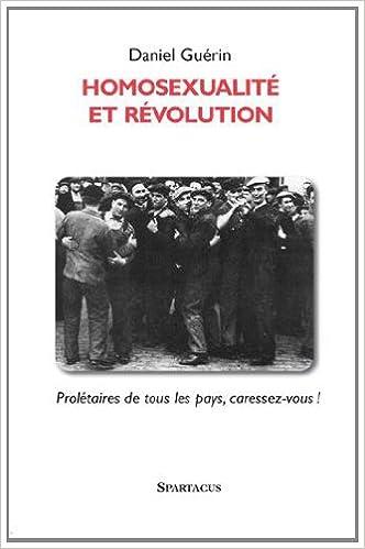Livre gratuits en ligne Homosexualité et révolution epub, pdf
