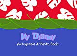 My Disney Autograph & Photo Book: Lilo Stitch