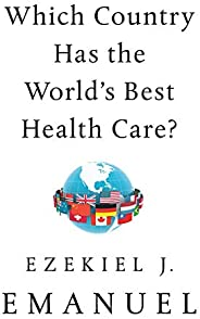 Which Country Has the World's Best Health C