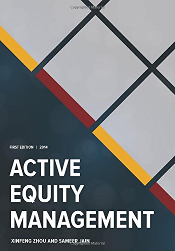 Active Equity Management by Xinfeng Zhou