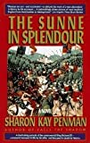 img - for The Sunne In Splendour book / textbook / text book
