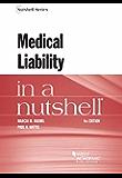 Medical Liability in a Nutshell (Nutshells)