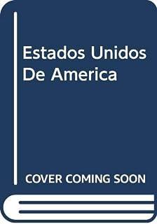 Bienvenidos a los Estados Unidos de América: Guia Para ...