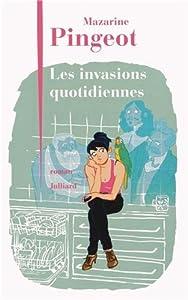 """Afficher """"Les invasions quotidiennes"""""""