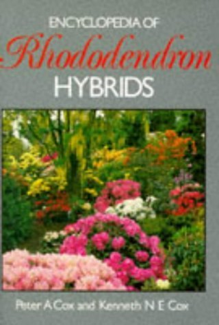 Encyclopedia of Rhododendron Hybrids by Peter A. Cox (1988-07-01) ()