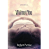 Without You (The Healing Series)